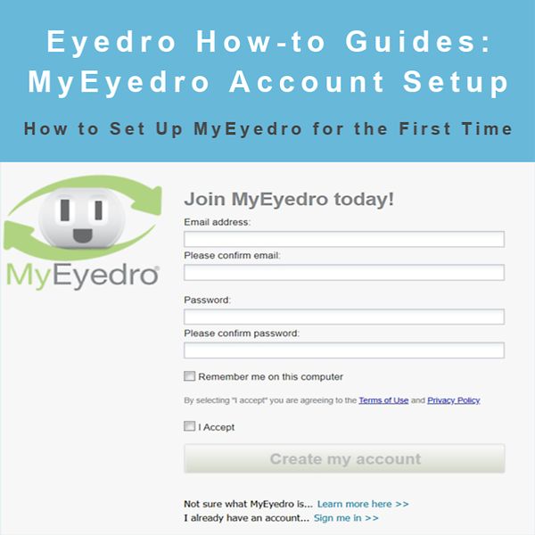 How to Set Up MyEyedro for the First Time